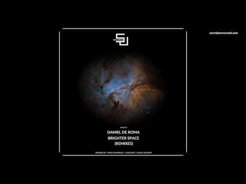 Daniel De Roma - Brighter Space (Re-Edit) [SJRS0118] - Release Date - 06.03.2017