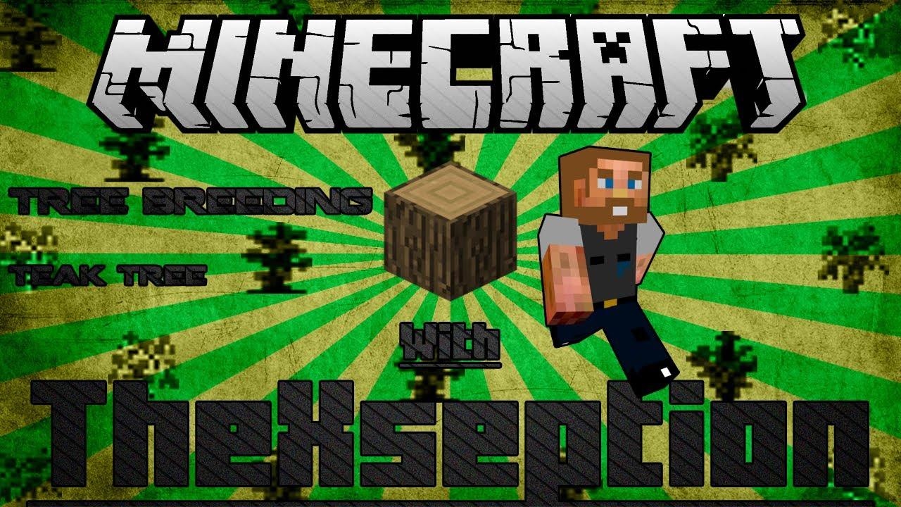(Mindcrack Pack 1 4 7) Minecraft FTB Tree Breeding Tutorial: Teak