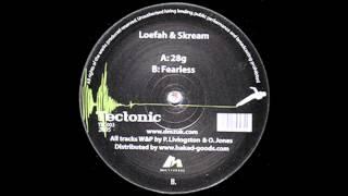 Loefah & Skream - 28g