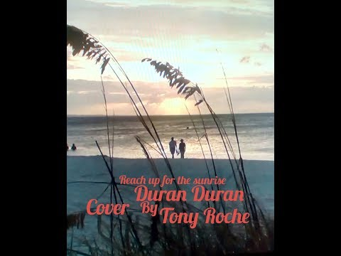 Reach up for the sunrise-Duran Duran-cover