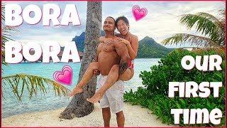 First Time In Bora Bora || #trippinwithtarte