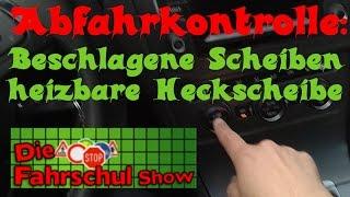 Abfahrtskontrolle Klasse B - Teil 10: Heizbare Heckscheibe (Fahrschule, Führerschein)