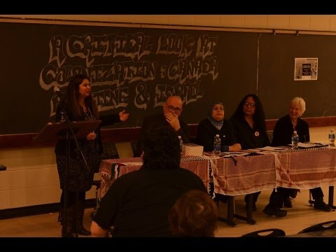 Critical look at Colonization in Canada and Palestine, Panel Discussion at U of C