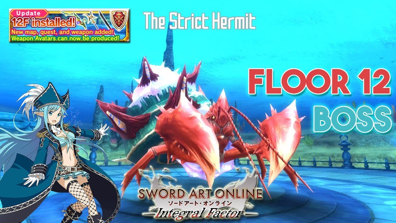 Sword Art Online Integral Factor Saoif Floor 12 Boss The