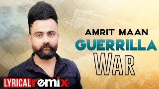 Guerrilla War (Lyrical Remix) | Amrit Maan Ft DJ Goddess | Deep Jandu | Latest Punjabi Songs 2019