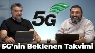 5G'nin Takvimini Açıklıyoruz!