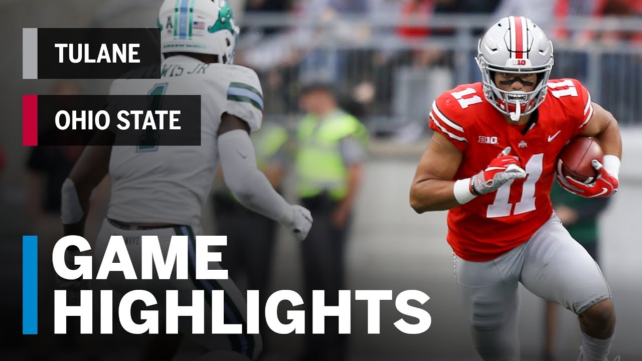 89d3b1507 Highlights  Tulane Green Wave at Ohio State Buckeyes