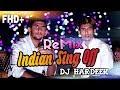 lndian Sing Off Remix | Dj Hardeek | Punjabi , Marathi , Hindi Songs |  Rajneesh Patel , Dhruvan