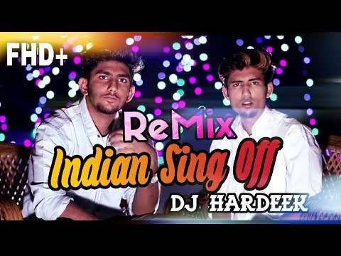 lndian Sing Off Remix | Dj Hardeek | Punjabi , Marathi , Hindi Songs |Rajneesh Patel , Dhruvan