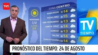 Pronóstico del tiempo: Lunes 24 de agosto | TV Tiempo