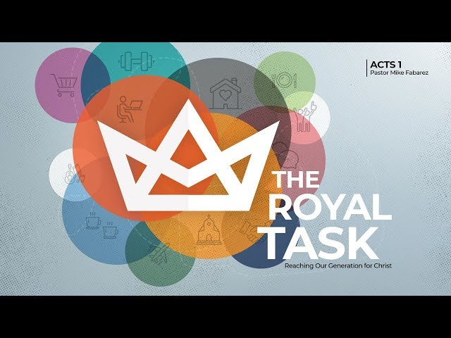 The Royal Task-Part 1