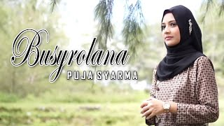 BUSYROLANA PUJA SYARMA VERSION