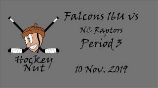 Period 3 Falcons 16U vs NC Raptors