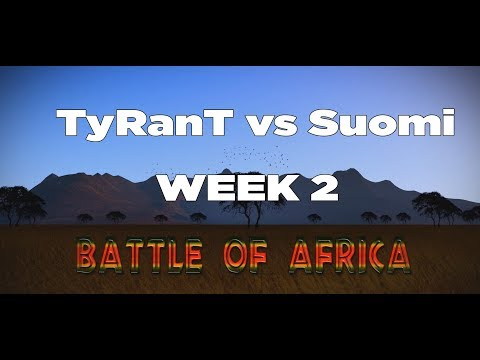 Battle of Africa TyRanT vs Finland Week 2