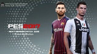 PES 2017 Next Season Patch 2019 Update 5.0 AIO Full Instalation (Bahasa)