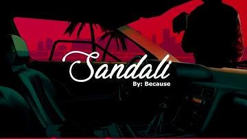 SANDALI - BECAUSE (OFFICIAL LYRICS)