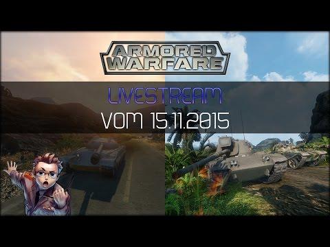 Armored Warfare Livestream vom 15.11.15 - Zu Gast: Firo (CM von my.com)