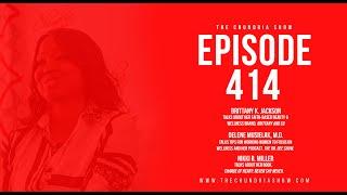The Chundria Show - Ep. 414 Featuring Brittany K. Jackson, Delene Musielak, M.D. and Nikki R. Miller