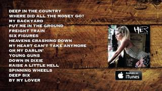 HER & Kings County - Official Albumplayer - Raise A Little Hell