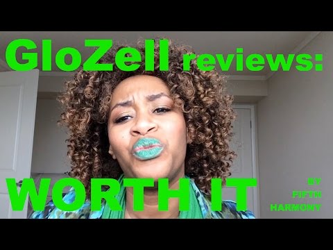 GloZell Reviews Worth It by Fifth Harmony