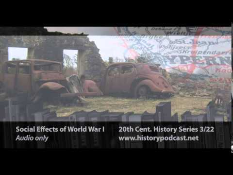 Social effects of World War I - 20th Century History 3/22