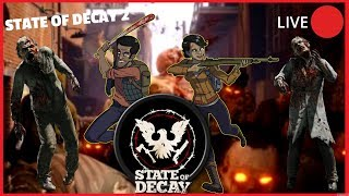 🔴STATE OF DECAY 2 🔴🔪  LETS KILL ALL THESE ZOMBIES WITH BAZ 🔪 !!
