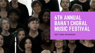 6th Annual Choral Music Festival - Not One Sparrow