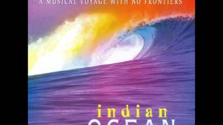 Indian Ocean - No Comebacks