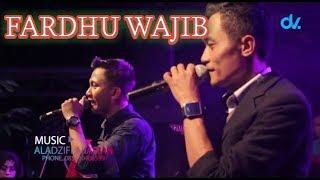 FARDHU WAJIB Taufiq Alfadila  feat Hadie Iswanda Aladzifi arabian music GAMBUS