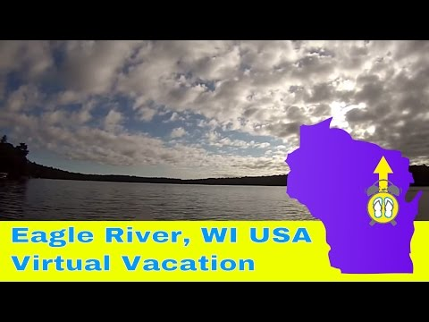 Eagle River, Wisconsin USA - Canoeing the Eagle River chain of lakes