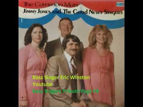 Jimmy Jones and Good News Singers The Common Man