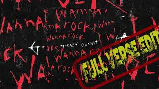 G-Eazy feat Gunna - I Wanna Rock (Full Verse Edit)