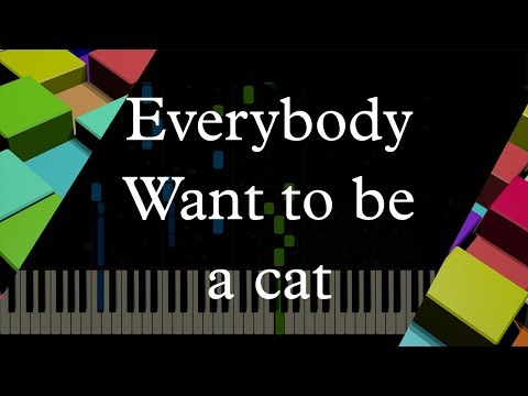 Everybody Wants To Be A Cat || Piano Tutorial [Short Vertion]