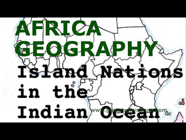 Africa Geography Song, Islands Nations in the Indian Ocean