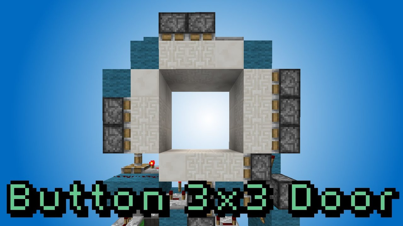 Minecraft 3x3 piston door button youtube for Porte 3x3 minecraft