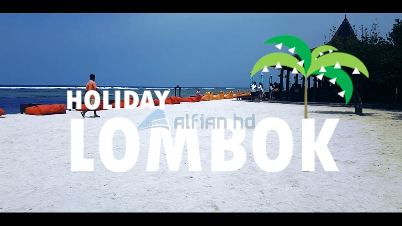 #VLOG1 HOLIDAY IN LOMBOK - GILI TRAWANGAN - YouTube