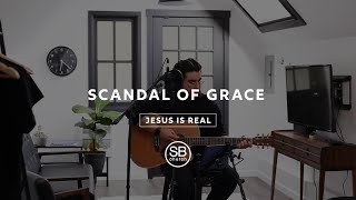 Scandal Of Grace By Hillsong United | South Beach Church