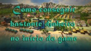 Tropico 5 - Dicas - #1   Como Conseguir Bastante Dinheiro No Início do Game