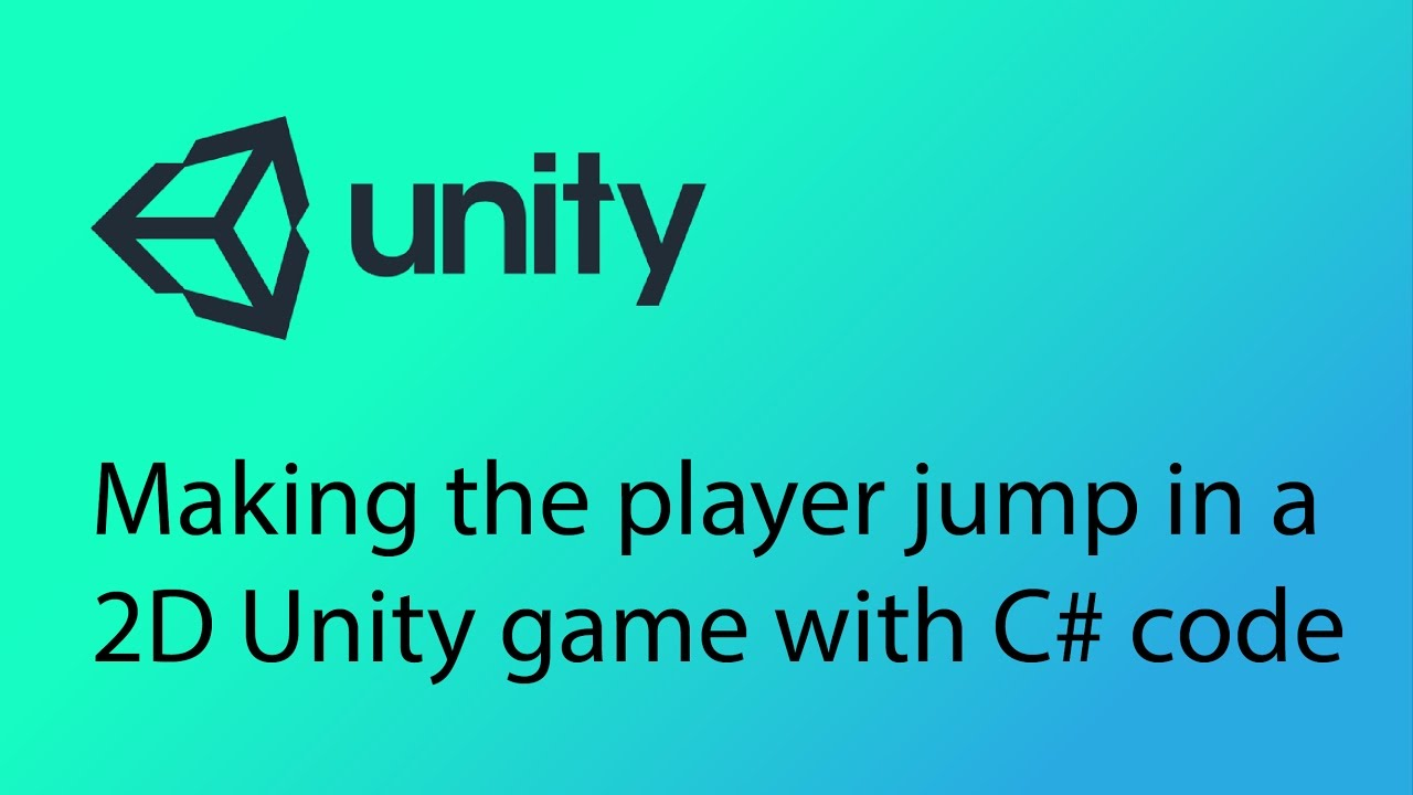 Unity 2D Game Design Tutorial 11 - Making the player jump with C# code
