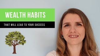 11 MONEY HABITS to CREATE WEALTH (that you can start today!)