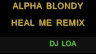 Video DJ LOA - HEAL ME REMIX download MP3, 3GP, MP4, WEBM, AVI, FLV Januari 2018