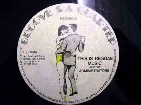 Administrators - This Is Reggae Music
