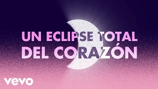 Bonnie Tyler - Total Eclipse of the Heart (Spanish Lyric Video)