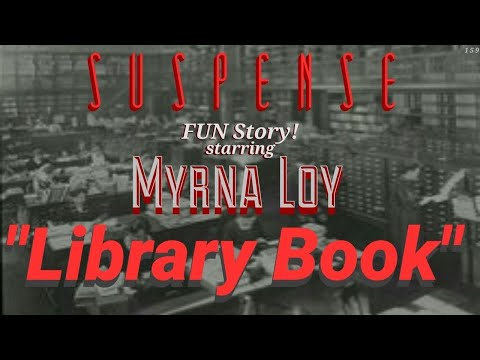 "MYRNA LOY Is a Hot Librarian! Great SUSPENSE Episode: ""Library Book"""