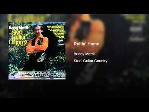 Buddy Merrill - Rollin' Home