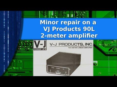 Ham Radio - A look at and minor repair of a VJ 90L 2-meter amplifier