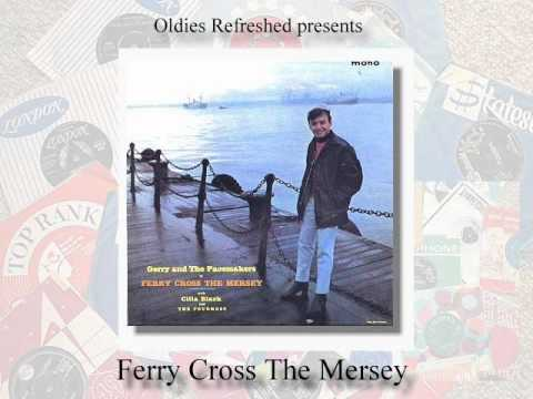 Ferry Cross The Mersey - Gerry & The Pacemakers - Oldies Refeshed