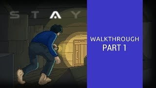 STAY | Walkthrough 1/2 (chapter 1-9)