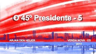 O 45º Presidente - Arjan den Heijer 05/08