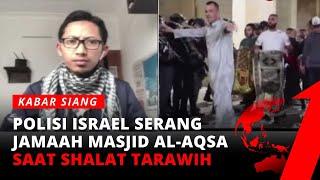 Download Mencekam! Polisi Israel Serang Masjid Al-Aqsa Saat Shalat Tarawih   tvOne